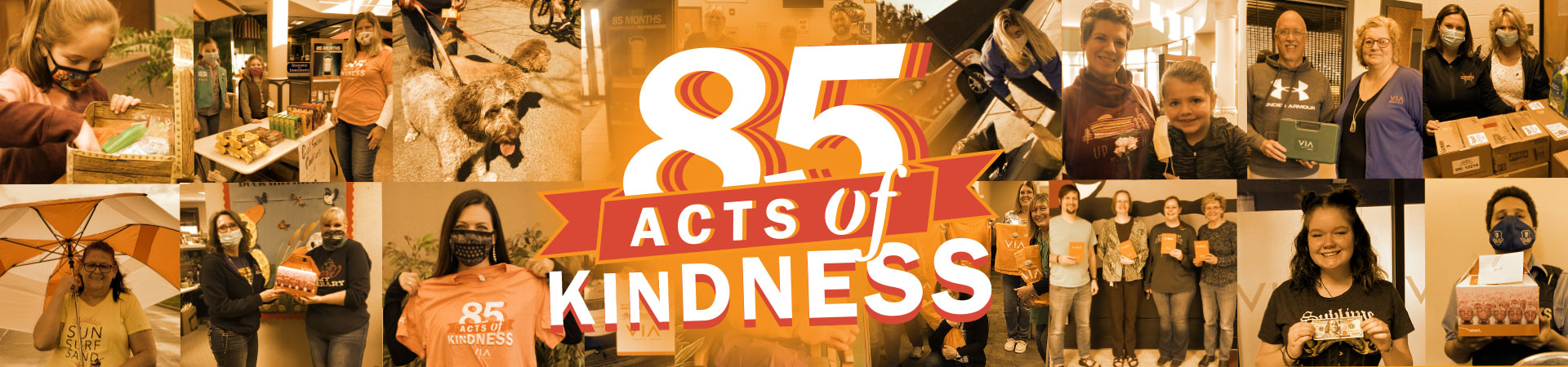 85 Acts of Kindness