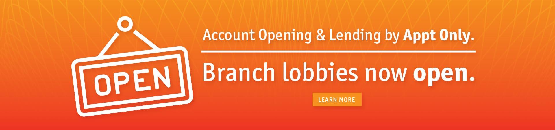 Lobbies Now Open